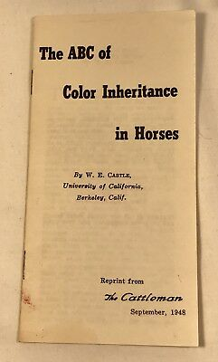 The ABC Of Color Inheritance In Horses booklet 1948 W.E. Castle Ken Kimbel