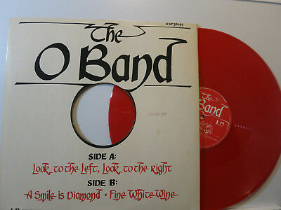 """The O Band - Look to the Left, look to the Right + 2 Songs 12"""" 1977 RED Vinyl NM"""