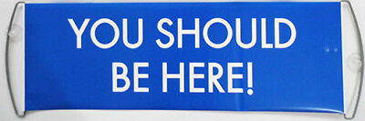 """1 x Bannière """"YOU SHOULD BE HERE"""" grande taille (24 x 72 cm) banner dreamtrips"""