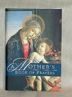 A Mothers Book of Prayers for all Events in a Mothers Life  96 pages