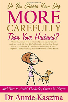 Do You Choose Your Dog More Carefully Than Your Husband?, Very Good Condition Bo