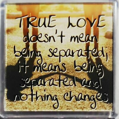"Heart & Home Sentiment Fridge Magnet ""True Love doesn't mean being separated; i"