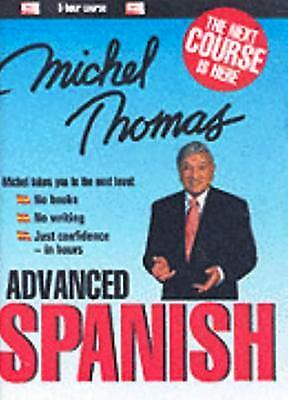 Michel Thomas Advanced Spanish Course (4 CD's Total)