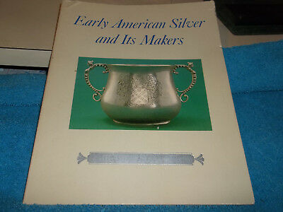 Early American Silver And Its Makers Copyright 1979