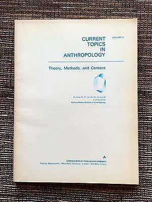 VERY RARE VINTAGE 1973 Volume 6 Current Topics in Anthropology: Theory & Methods
