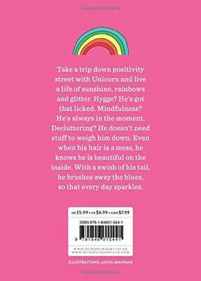 *NEW* - Be a Unicorn: and Live Life on the Bright Side (Flexibound) 1846015448
