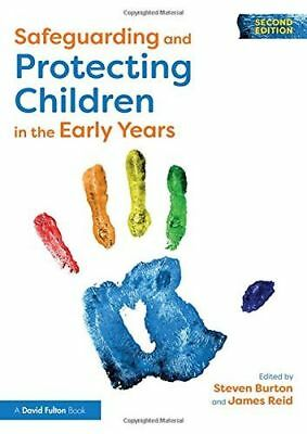 Safeguarding and Protecting Children in the Early Years (Paperback) 113867740X