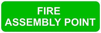 Qty X 5 Fire Assembly Point -  Decal Printed Sticker (Choice Of Sizes)