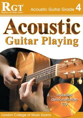 RGT - Acoustic Guitar Playing - Grade 4 (RGT Guitar Lessons)-Laurence Harwood &