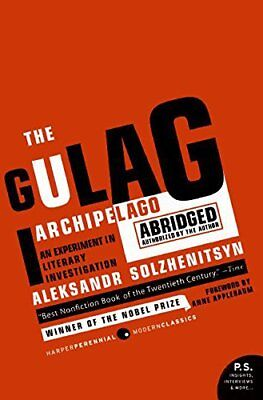 The Gulag Archipelago 1918-56 An Experiment in Literary Investigation (Abridged)