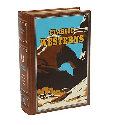 Leather-Bound Classics: Classic Westerns-Max Brand, Owen Wister, Willa Cather, Z
