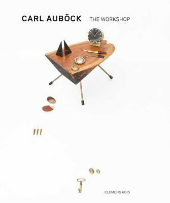 Carl Aubock: The Workshop, 1930-1970 by Carl Aubock (English) Hardcover Book Fre
