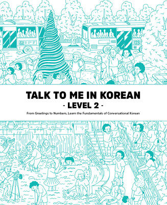 Talk To Me In Korean Level 2 Book Hangul Grammar Beginner Textbook 2015 Edition