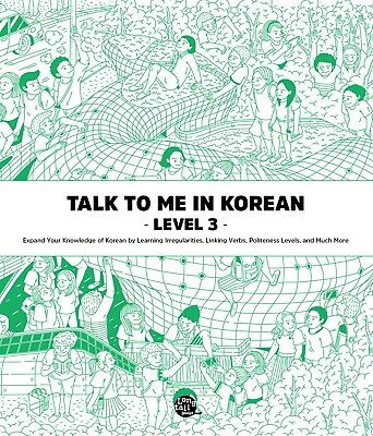 Talk To Me In Korean Level 3 Book Hangul Grammar Beginner Textbook 2015 Edition