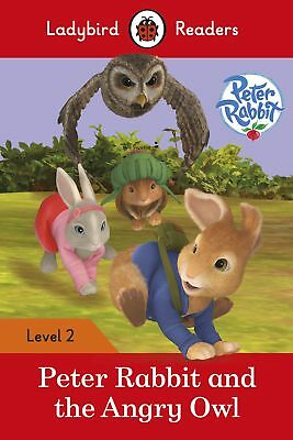 Peter Rabbit and the Angry Owl - Ladybird Readers Level 2,