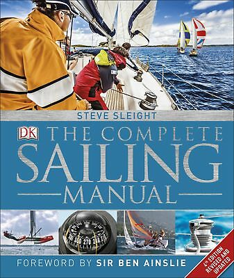 The Complete Sailing Manual, Steve Sleight