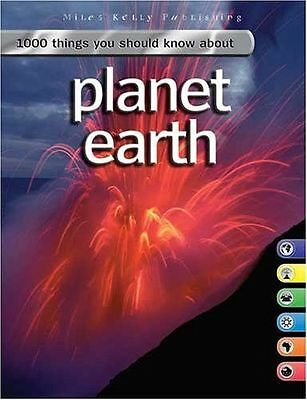 1000 things you should know about planet earth