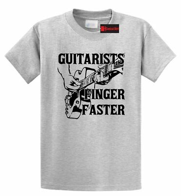 Guitarists Finger Faster Funny T Shirt Guitar Player Gift Band Graphic Tee