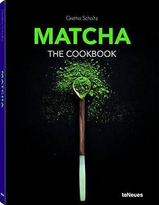 Matcha - The Cookbook by Gretha Scholz | Hardcover Book | 9783832733995 | NEW