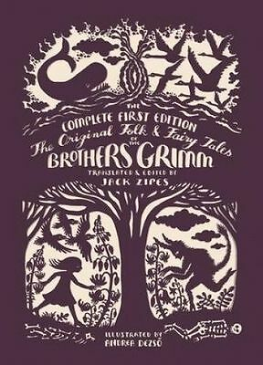 The Original Folk and Fairy Tales of the Brothers Grimm by Jacob Grimm, Wilhelm