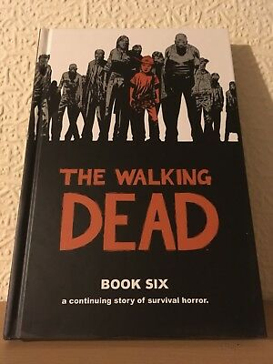 The Walking Dead Book 6 Hardcover Excellent Condition
