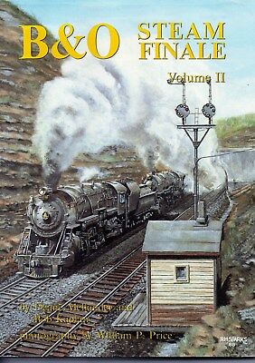 B&O STEAM FINALE Volume II   By Deane Mellander and Bob Kaplan