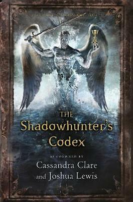 The Shadowhunter's Codex (The Mortal Instruments, Clare, Cassandra, New