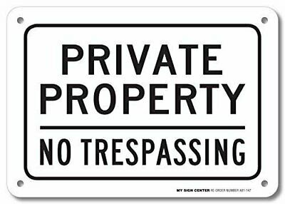 "Private Property No Trespassing Sign - 10""x7"" - .040 Rust Free Aluminum"