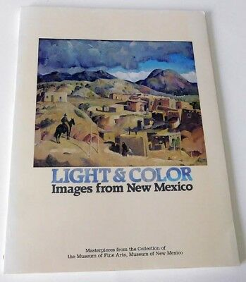 Light & Color Images From New Mexico - Museum of Fine Arts Catalog 1981