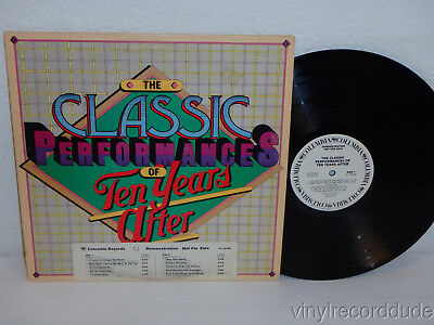The Classic Performances Of Ten Years After 1976 WLP PROMO LP Columbia PC 34366