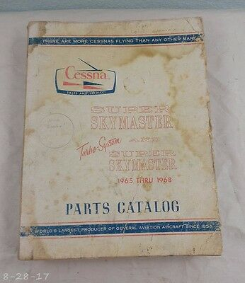 1965 thru 1968 Cessna Super Skymaster & Turbo System Parts Manual Catalog