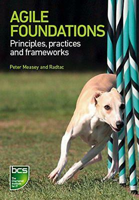 Agile Foundations: Principles, Practices and Frameworks by Lazaro Wolf, Darren W