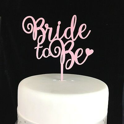 Bride To Be cake topper acrylic engaged topper engagement 19 COLOURS. MADE IN UK