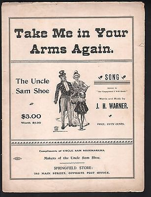 Take Me In Your Arms Again 1901 Lg Fmt Uncle Sam Shoe $3 (worth $5) Sheet Music