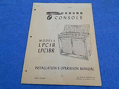 Seeburg LPC1B Installation & Operation Manual # 488894 (for blonde cabinets)