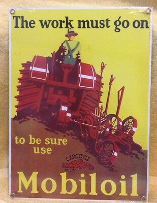 Mobile Oil The work must go on   PORCELAIN  SIGN  With Tractor