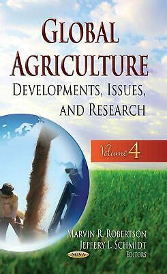 Global Agriculture: Developments, Issues & Research -- Volume 4 Hardcover Book F