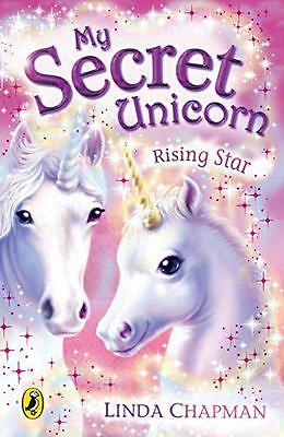 My Secret Unicorn: Rising Star by Linda Chapman | Paperback Book | 9780141320236