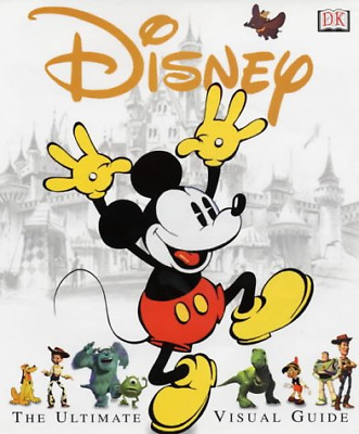 Disney: The Ultimate Visual Guide, Walt Disney Productions, Good Condition Book,