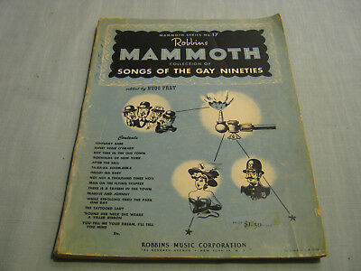 ROBBINS MAMMOTH COLLECTION OF SONGS OF THE GAY NINETIES No. 17 Large SC