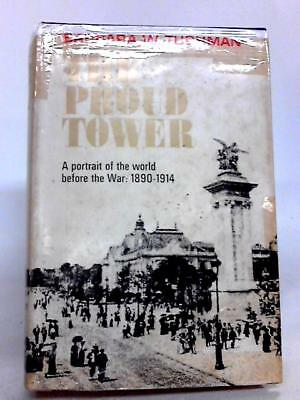 the proud tower a portrait of the world before the war 1890 1914