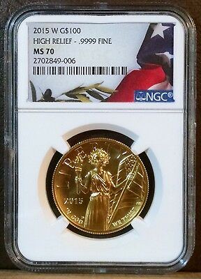 2015-W American Liberty high Relief Gold $100 NGC MS 70 !