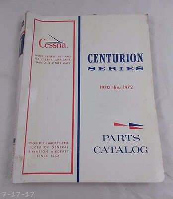 1970 & 1972 Cessna Centurion Series Parts Catalog Manual