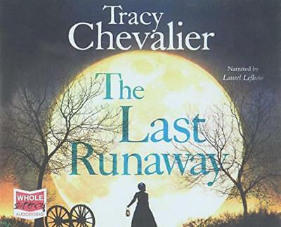 The Last Runaway by Chevalier, Tracy   Audio CD Book   9781471293757   NEW