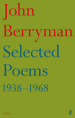 Selected Poems 1938-1968, Berryman, John, New