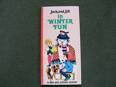 Jack and Jill in Winter Fun - Told and illustrated by Willy Schermele