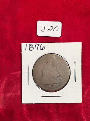 1876 Plain  Seated Liberty Quarter WORN OUT  J20