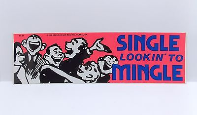"Vintage 1980s Vinyl Bumper Sticker ""SINGLE LOOKIN' TO MINGLE"" New Old Stock"