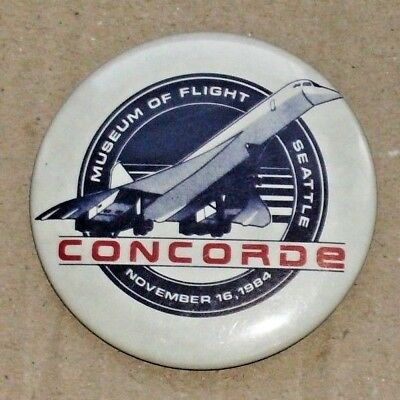 Concorde Museum of Flight Seattle November 16.1984 Button