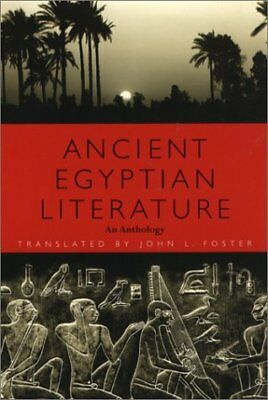 Ancient Egyptian Literature: An Anthology,PB,John L. Foster - NEW